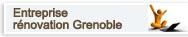 Entreprise de rénovation Grenoble