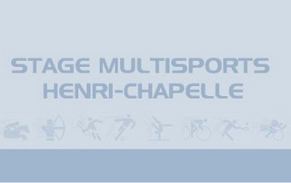 stage multisport henri chapelle
